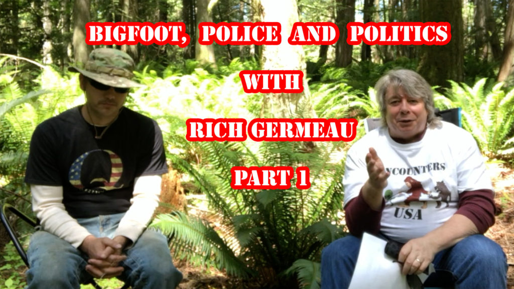 Rich Germeau and Bigfoot Politics in Washington State